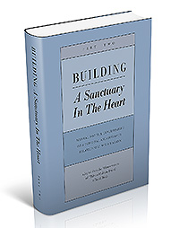 Building a Sanctuary in the Heart- Part 2