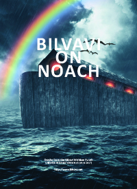 Bilvavi on Noach